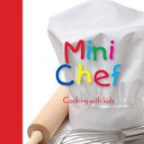 Mini Chef - Cooking with kids